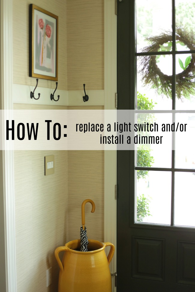 How to: Replace a Light Switch and/or Install a Dimmer - Our Fifth House