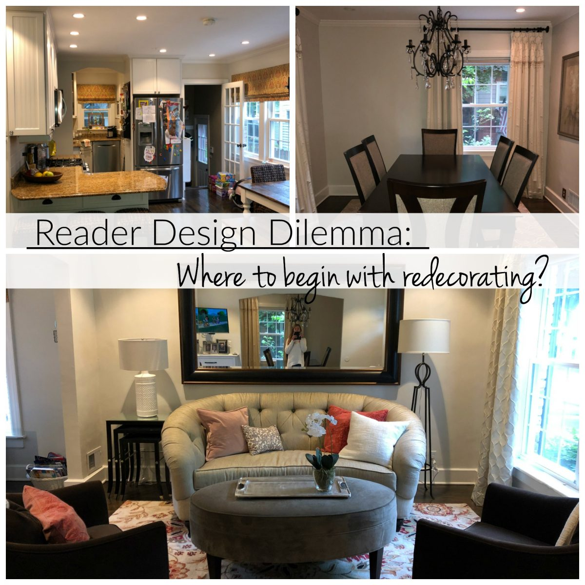 Reader Design Dilemma: Where to Begin with Redecorating - Our Fifth ...